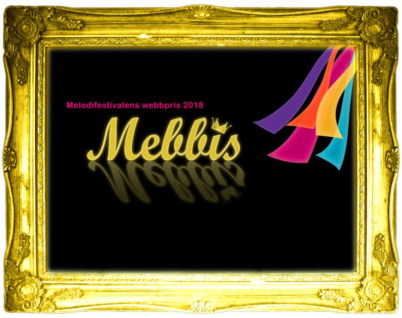 Melodifestivalens webbpris: Här är alla Mebbis-vinnare2018